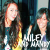 Miley and Mandy!