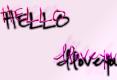 Hello, I love you.