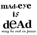 mad-eye is dead